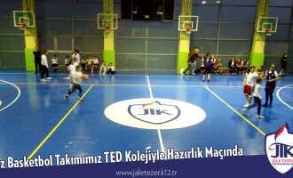 Kız Basketbol Takımımız TED Kolejiyle Hazırlık Maçında