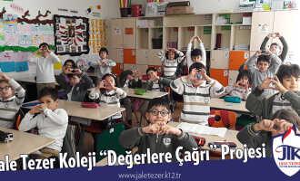 """Jale Tezer Koleji """"Değerlere Çağrı"""" Projesi"""